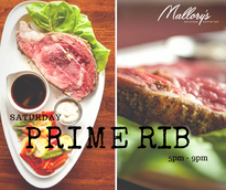Mallory's Restaurant and Rooftop Prime Rib Special on Saturdays